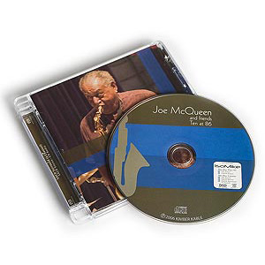 Kimber Kable Joe McQueen, 'Ten at 86' CD/SACD