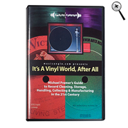 Michael Fremer's It's A Vinyl World After All DVD
