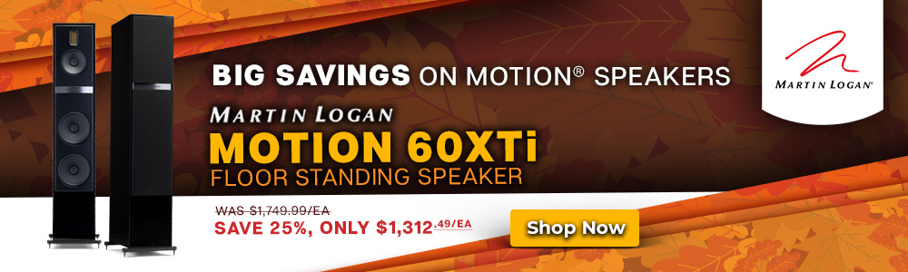 MartinLogan Motion & Dynamo Speaker Sale