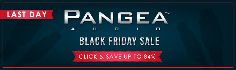 Pangea Audio Black Friday Sale
