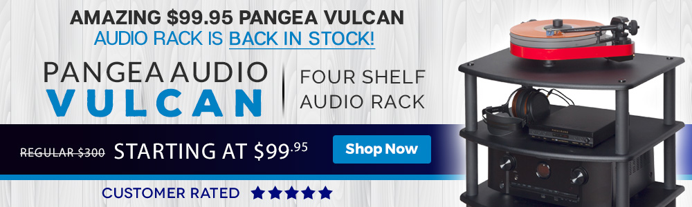 Amazing $99.95 Pangea Vulcan Audio Rack is Back in Stock! - Pangea Audio Vulcan Four Shelf Audio Rack - Regular $300, Starting at $99.95 - Customer-Rated Five-Stars - Shop Now