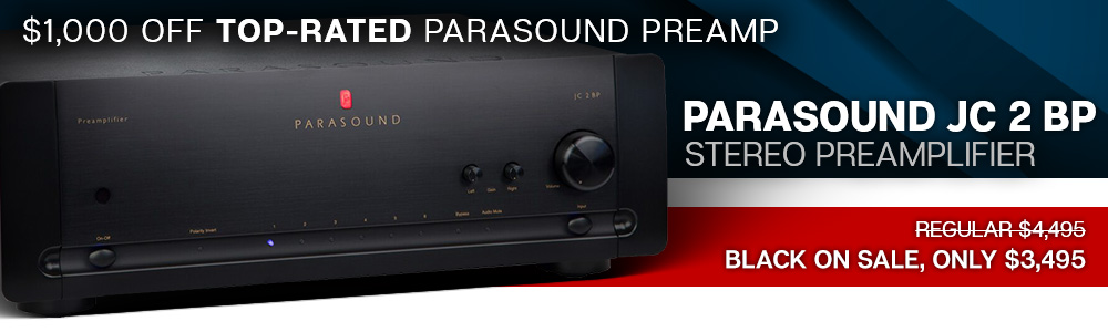 $1000 Off Top-Rated Parasound Preamp - Parasound JC 2 BP Stereo Preamplifer - Regular $4,495, Black on Sale, Only $3,495