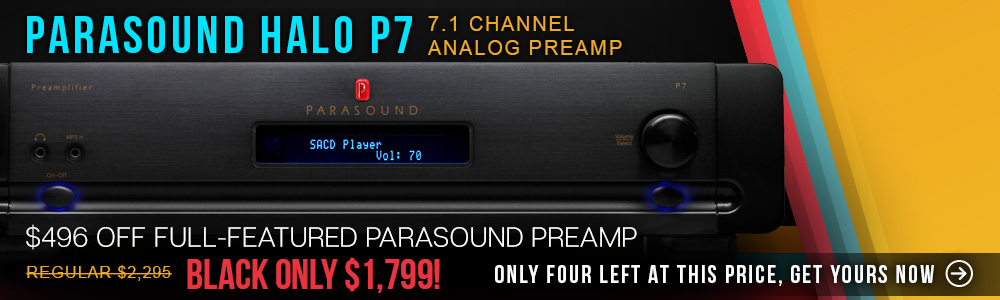 Parasound Halo P7 7.1 Channel Analog Preamp - $496 Off Full-Featured Parasound Preamp - Black Only $1,799! Get Yours Now